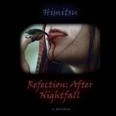 Himitsu: Refection [ART GALLERY]