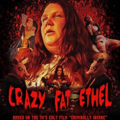 Crazy Fat Ethel [INDIE FILM REVIEW]