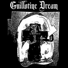 Guillotine Dream: Damaged and Damned [ALBUM REVIEW]